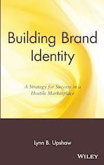 Building Brand Identity (New Directions in Business, nr. 1)