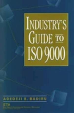 Industry's Guide to ISO 9000