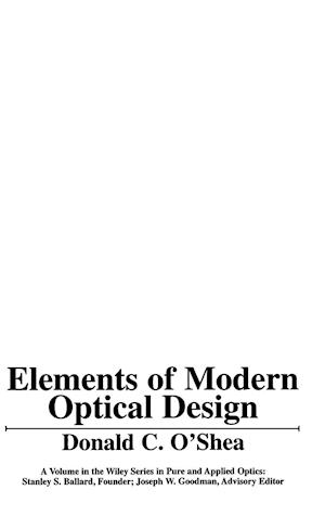 Elements of Modern Optical Design