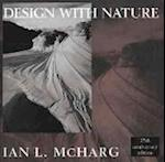 Design with Nature (The Wiley Series in Sustainable Design)