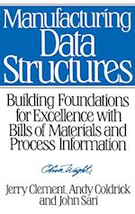 Manufacturing Data Structures