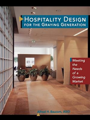 Hospitality Design for the Graying Generation