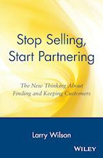 Stop Selling, Start Partnering