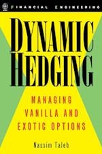 Dynamic Hedging. (Wiley Financial Engineering)