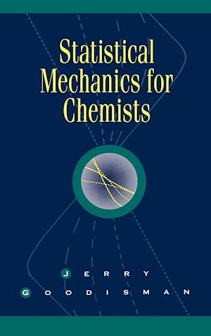 Statistical Mechanics for Chemists