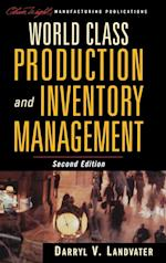 World Class Production and Inventory Management (Oliver Wight Companies, nr. 5)