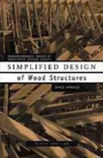 Simplified Design of Wood Structures af Harry Parker, James E. Ambrose