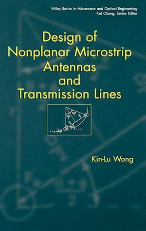 Design of Nonplanar Microstrip Antennas and Transmission Lines
