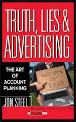 Truth, Lies, and Advertising (Adweek Books)