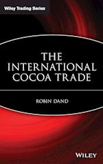 The International Cocoa Trade (Wiley Trading, nr. 1)