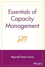 Essentials of Capacity Management (Essentials Series)