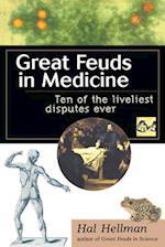 Great Feuds in Medicine af Hal Hellman