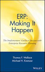 ERP: Making It Happen (Oliver Wight Companies)