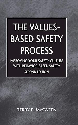 Values-Based Safety Process
