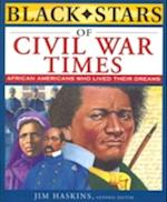 Black Stars of Civil War Times (Black Stars Series)