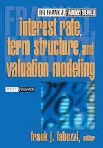 Interest Rate, Term Structure, and Valuation Modeling (Frank J. Fabozzi, nr. 5)
