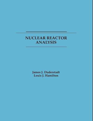 Nuclear Reactor Analysis