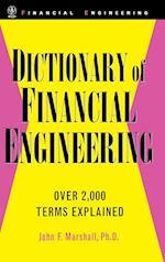 Dictionary of Financial Engineering (Wiley Financial Engineering, nr. 9)