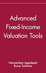 Advanced Fixed-Income Valuation Tools (Wiley Frontiers in Finance)