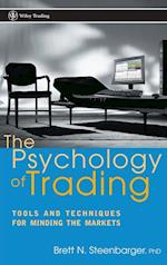 The Psychology of Trading (Wiley Trading, nr. 158)