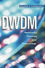 Dwdm Networks, Devices, and Technology