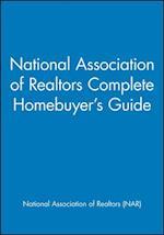 National Association of Realtors Complete Homebuyer's Guide