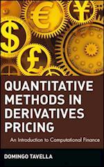 Quantitative Methods in Derivatives Pricing af Domingo Tavella