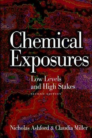 Chemical Exposures: Low Levels and High Stakes* (HB) - 2nd edition