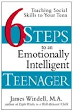 Six Steps to an Emotionally Intelligent Teenager af James Windell, Windell