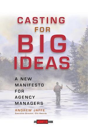 Casting for Big Ideas