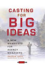 Casting for Big Ideas (Adweek Magazine Series)