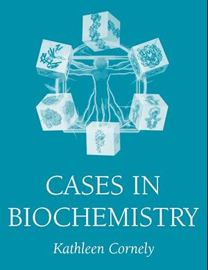 Cases in Biochemistry