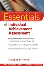 Essentials of Individual Achievement Assessment (Essentials of Psychological Assessment)