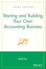 Starting and Building Your Own Accounting Business (WileyRonald National Association of Accountants Professiona)