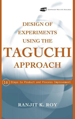 Design of Experiments Using the Taguchi Approach
