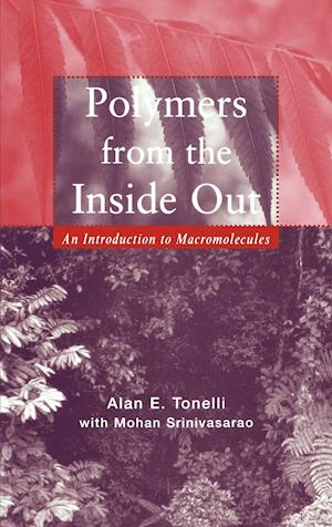 Polymers From the Inside Out