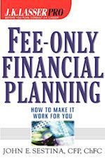 Fee-Only Financial Planning (J.K. Lasser Pro)