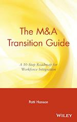 The M&A Transition Guide (Wiley M&a Library)