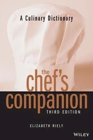 A Culinary Dictionary the Chef's Companion