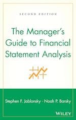 The Manager's Guide to Financial Statement Analysis (Wiley Finance)