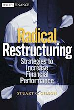 Radical Restructuring (Wiley Finance)