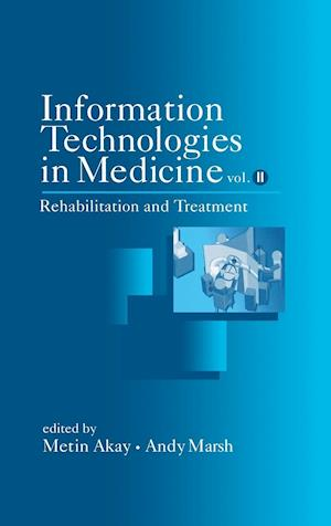 Information Technologies in Medicine, Volume II