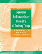 Experience The Extraordinary Chemistry of Ordinary Things