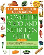 American Dietetic Association Complete Food and Nutrition Guide