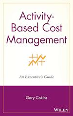 Cost Management (Wiley Cost Management, nr. 8)