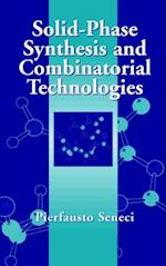 Solid-Phase Synthesis and Combinatorial Technologies