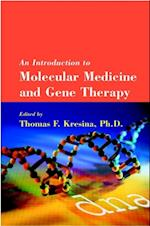 Introduction to Molecular Medicine and Gene Therapy