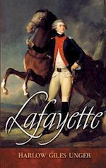 Lafayette af Harlow Giles Unger