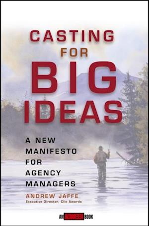Casting for Big Ideas