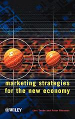 Marketing Strategies for the New Economy af Robert Montgomery, Lars Tvede, Peter Ohnemus